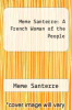 cover of Meme Santerre: A French Woman of the People