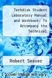Cover of Techdisk Student Laboratory Manual and Workbook: To Accompany the Technical Mathematical Series by Allyn J. Washington 1 (ISBN 978-0805301823)