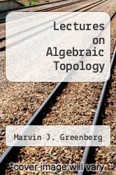 Cover of Lectures on Algebraic Topology EDITIONDESC (ISBN 978-0805335545)