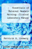 cover of Essentials of Maternal Newborn Nursing : Clinical Laboratory Manual (3rd edition)