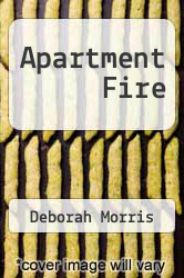 Apartment Fire by Deborah Morris - ISBN 9780805440539