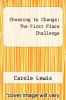cover of Choosing to Change: The First Place Challenge