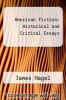 cover of American Fiction: Historical and Critical Essays