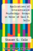 cover of Applications of Interactionist Psychology: Essays in Honor of Saul B. Sells