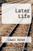 cover of Later Life (3rd edition)