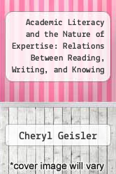 Cover of Academic Literacy and the Nature of Expertise: Relations Between Reading, Writing, and Knowing in Academic Philosophy 1 (ISBN 978-0805810677)