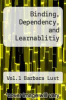 cover of Binding, Dependency, and Learnablitiy