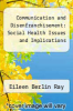 cover of Communication and Disenfranchisement: Social Health Issues and Implications