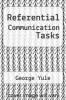 cover of Referential Communication Tasks (1st edition)