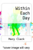 cover of Within Each Day