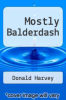 cover of Mostly Balderdash