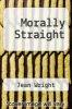 cover of Morally Straight