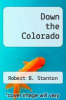 cover of Down the Colorado