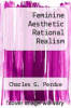 cover of Feminine Aesthetic Rational Realism