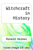 cover of Witchcraft in History