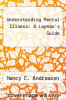cover of Understanding Mental Illness: A Layman`s Guide