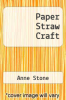 cover of Paper Straw Craft