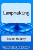 cover of Lampmaking