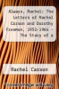cover of Always, Rachel: The Letters of Rachel Carson and Dorothy Freeman, 1952-1964 - The Story of a Remarkable Friendship