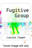 cover of Fugitive Group