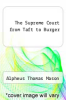 cover of The Supreme Court from Taft to Burger (3rd edition)