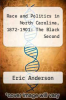 cover of Race and Politics in North Carolina, 1872-1901: The Black Second