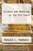 cover of Science and Medicine in the Old South