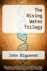 cover of The Rising Water Trilogy