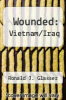 cover of Wounded: Vietnam/Iraq