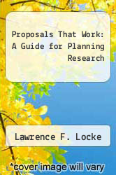 Cover of Proposals That Work: A Guide for Planning Research EDITIONDESC (ISBN 978-0807724958)