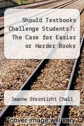 Cover of Should Textbooks Challenge Students?: The Case for Easier or Harder Books EDITIONDESC (ISBN 978-0807730645)