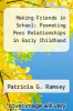 cover of Making Friends in School: Promoting Peer Relationships in Early Childhood