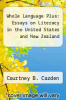 cover of Whole Language Plus: Essays on Literacy in the United States and New Zealand