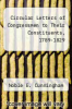 cover of Circular Letters of Congressmen to Their Constituents, 1789-1829