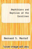 cover of Amphibians and Reptiles of the Carolinas