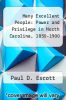 cover of Many Excellent People: Power and Privilege in North Carolina, 1850-1900