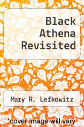 Cover of Black Athena Revisited EDITIONDESC (ISBN 978-0807822463)