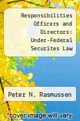 Cover of Responsibilities Officers and Directors: Under-Federal Securites Law EDITIONDESC (ISBN 978-0808029106)