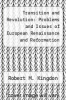 cover of Transition and Revolution: Problems and Issues of European Renaissance and Reformation History