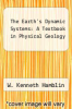 cover of The Earth`s Dynamic Systems: A Textbook in Physical Geology (4th edition)