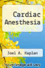 cover of Cardiac Anesthesia