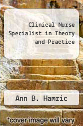 Cover of Clinical Nurse Specialist in Theory and Practice EDITIONDESC (ISBN 978-0808915195)