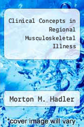 Clinical Concepts in Regional Musculoskeletal Illness by Morton M. Hadler - ISBN 9780808918523