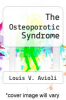 cover of The Osteoporotic Syndrome (2nd edition)