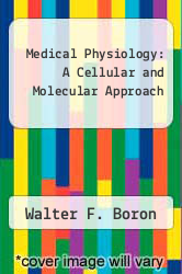 Cover of Medical Physiology: A Cellular and Molecular Approach 2 (ISBN 978-0808923602)
