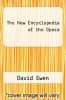 cover of The New Encyclopedia of the Opera