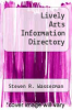cover of Lively Arts Information Directory (2nd edition)