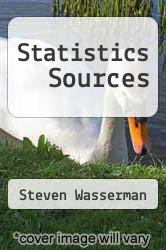 Statistics Sources by Steven Wasserman - ISBN 9780810343962