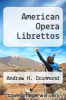 cover of American Opera Librettos