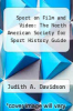 cover of Sport on Film and Video: The North American Society for Sport History Guide